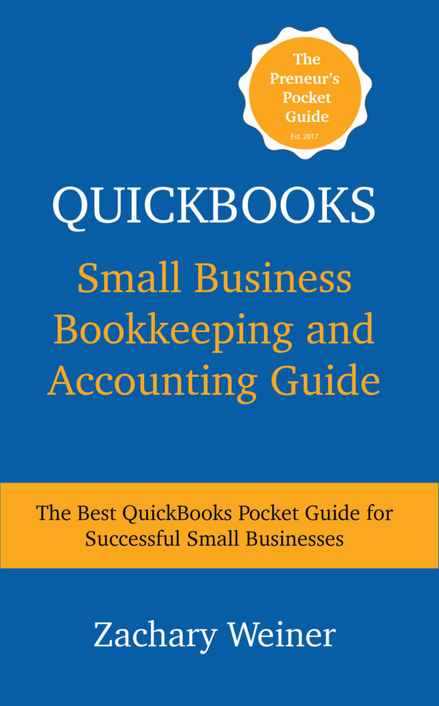 quickbooks small business and accounting guide zac weiner rh zacweiner com How Do You Use QuickBooks quickbooks guidebook for manufacturing